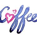 Coffee Lover Typography by Olga Shvartsur