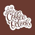 Coffee O'clock by Nancy Ingersoll