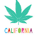 Colorful California Cannabis- Art By Linda Woods by Linda Woods