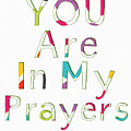 Colorful Prayers- Art By Linda Woods by Linda Woods