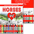 Coloring And Activity Book About Horses by Irina Sztukowski