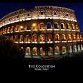 Colosseum At Night by Alan Zeleznikar