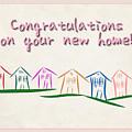 Congratulations New Home Greeting Card by Kenneth Krolikowski