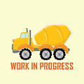 Construction Zone - Concrete Truck Work In Progress Gifts - Yellow Background by Life Over Here