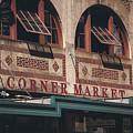 Corner Market Pikes Place Market by Joan McCool