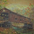 Covered Bridge  by Phyllis Mae Richardson Fisher