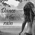Dance In The Rain by Denise Irving