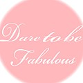 Dare To Be Fabulous #1 by Saundra Myles