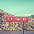 Death Valley Sign by Mr Doomits