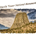 Devils Tower Inspiration 2 by John M Bailey