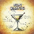 Dirty Martini  by Movie Poster Prints
