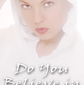 Do You Believe In Angels by Clayton Bruster