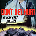 Don't Get Hurt It May Cost His Life by War Is Hell Store