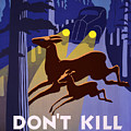 Don't Kill Our Wild Life by Celestial Images
