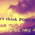 Don't Think Positive by Isaac Khonjelwayo