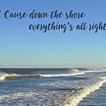 Down The Shore Seaside Heights Blue Quote by Terry DeLuco