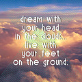 Dream With Your Head In The Clouds by Brandi Fitzgerald