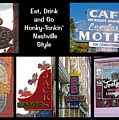 Eat, Drink And Go Honky-tonkin' Nashville Style by Marian Bell