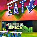 Eat Spicy Food by Mel Steinhauer