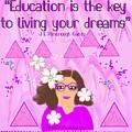 Education Is The Key by Joan E Gandy