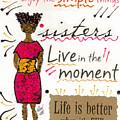 Enjoy The Simple Things by Angela L Walker
