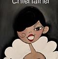 Entertainer by Deborah Carrie