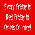 Every Friday Is Red Friday In Chiefs Country 2 by Andee Design