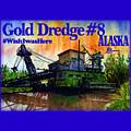 Fairbanks Alaska Gold Dredge 8 Shirt by John D Benson