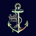 Faith Family Friends Anchor V2 by Brandi Fitzgerald