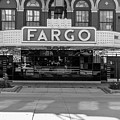 Fargo Theater Sign In Black And White  by John McGraw