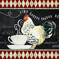 Farm Fresh Rooster 5 - Coffee Served Chalkboard Cappuccino Cafe Latte  by Audrey Jeanne Roberts