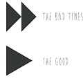 Fast Forward The Bad Times Play The Good by Emily Brookes
