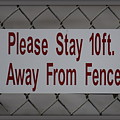 Fence Sign by Anita Goel
