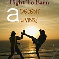 Fight To Earn A Living by Isaac Khonjelwayo