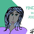 Find Joy In The Journey by Sharon Augustin
