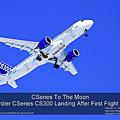 First Cseries Cs300 First Flight by Sylvain Faust