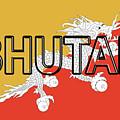 Flag Of Bhutan Word by Roy Pedersen