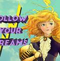 Follow Your Dreams II by Reynold Jay