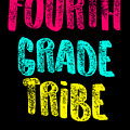 Fourth Grade Tribe Light Fourth Grade 4th Teacher Appreciation Gift Cute by J P