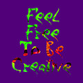 Free To Be Creative by Rachel Hannah