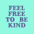 Free To Be Kind by Rachel Hannah