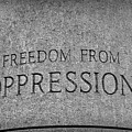 Freedom From Oppression by Todd Carter