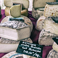 French Market Finds - Cheese by Georgia Fowler