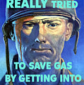 Gas Conservation Ww2 Poster by War Is Hell Store