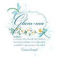 Glam-ma Grandma Grandmother For Glamorous Grannies by Audrey Jeanne Roberts