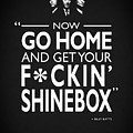 Go Home And Get Your Shinebox by Mark Rogan