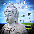 Go Where You Feel Most Alive Hawaiian White Buddha by Marcia Luce at Luceworks