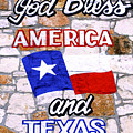 God Bless America And Texas 2 by Marilyn Hunt