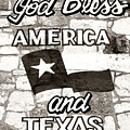 God Bless America And Texas by Marilyn Hunt