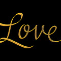Golden 3d Look Script Of The Word Love by Rose Santuci-Sofranko